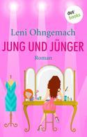 Leni Ohngemach: Jung und Jünger ★★★★