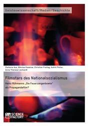 """Filmstars des Nationalsozialismus. Heinz Rühmanns """"Die Feuerzangenbowle"""" als Propagandafilm?"""