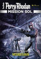 Dietmar Schmidt: Mission SOL 11: NEUBEGINN