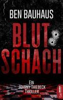 Ben Bauhaus: Blutschach