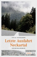 Thilo Scheurer: Letzte Ausfahrt Neckartal ★★★★