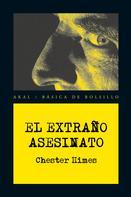 Chester Himes: El extraño asesinato