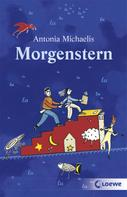 Antonia Michaelis: Morgenstern ★★★★★
