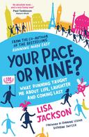 Lisa Jackson: Your Pace or Mine?
