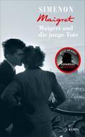 Georges Simenon: Maigret und die junge Tote
