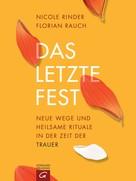 Florian Rauch: Das letzte Fest ★★★★★