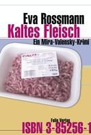 Eva Rossmann: Kaltes Fleisch ★★★★