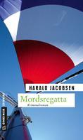 Harald Jacobsen: Mordsregatta ★★★★