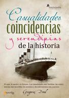 Gregorio Doval Huecas: Casualidades, coincidencias y serendipias de la historia