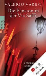 Die Pension in der Via Saffi - Commissario Soneri blickt zurück