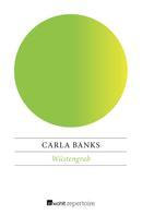 Carla Banks: Wüstengrab