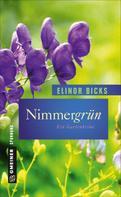 Elinor Bicks: Nimmergrün ★★★★