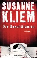 Susanne Kliem: Die Beschützerin ★★★★