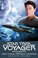 Christie Golden: Star Trek - Voyager 4: Geistreise 2 - Der Feind meines Feindes ★★★★