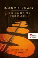 Maurizio de Giovanni: Die Gauner von Pizzofalcone ★★★★