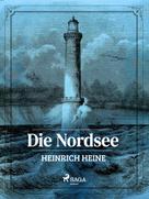 Heinrich Heine: Die Nordsee