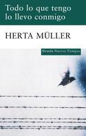 Herta Müller: Todo lo que tengo lo llevo conmigo
