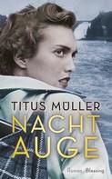 Titus Müller: Nachtauge ★★★★