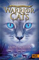 Erin Hunter: Warrior Cats - Die neue Prophezeiung. Mondschein ★★★★★