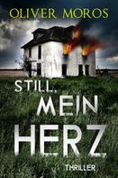 Oliver Moros: Still Mein Herz