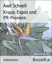 Krupp. Expos und PR-Pioniere