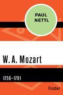 Paul Nettl: W. A. Mozart