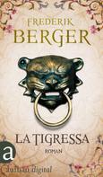 Frederik Berger: La Tigressa ★★★★