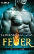 Coreene Callahan: Feuer - Dunkle Seele ★★★★