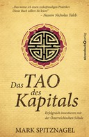 Mark Sptznagel: Das Tao des Kapitals