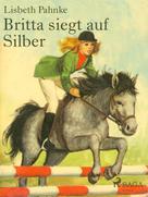Lisbeth Pahnke: Britta siegt auf Silber ★★★★★