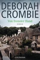 Deborah Crombie: Von fremder Hand ★★★★