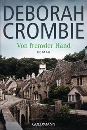 Von fremder Hand - Die Kincaid-James-Romane 7 - Roman