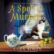 A Spell of Murder - Witch Cats of Cambridge, Book 1 (Unabridged)