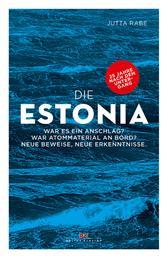 Die Estonia - War es ein Anschlag? War Atommaterial an Bord? Neue Beweise, neue Erkenntnisse.
