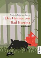 Katja Hirschel: Der Henker von Bad Berging ★★★★★