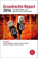Dr. Till Müller-Heidelberg: Grundrechte-Report 2016