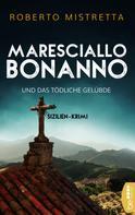 Roberto Mistretta: Maresciallo Bonanno und das tödliche Gelübde ★★★