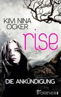 Kim Nina Ocker: Rise - Die Ankündigung ★★★★