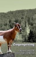 Siegfried Weise: Ziegengeising