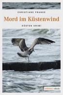 Christiane Franke: Mord im Küstenwind ★★★★