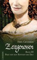 Hope Cavendish: Zeitgenossen - Pakt mit den Rittern des Dan (Bd. 3)