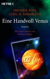 Eine Handvoll Venus - Meisterwerk der Science Fiction - Roman