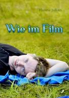 Hanna Julian: Wie im Film ★★★★