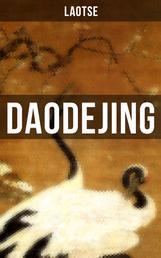 Daodejing - Das Buch vom Sinn und Leben