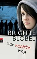 Brigitte Blobel: der rechte weg ★★★★