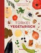 Orhan Tançgil: Türkei vegetarisch ★★★★