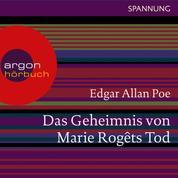 Das Geheimnis von Marie Rogêts Tod (Ungekürzte Lesung)