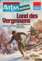 Dirk Hess: Atlan 253: Land des Vergessens ★★★★