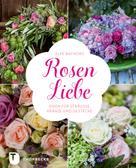Elke Bachorz: Rosen-Liebe ★★★★