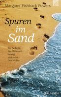 Margaret Fishback-Powers: Spuren im Sand